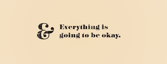 everything is going to be ok gritty desktop